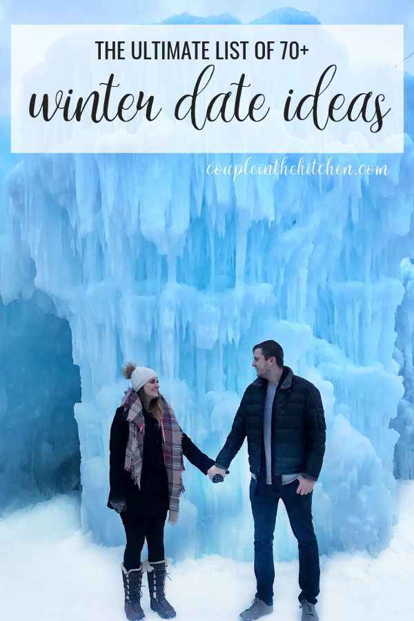 Massive list of Winter Date Ideas | coupleinthekitchen.com